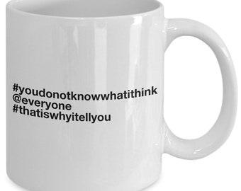 That is why i tell you mug