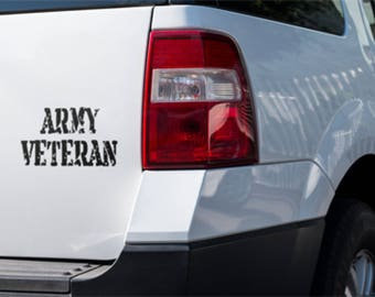 Army Veteran Truck Decal, Army Veteran Truck Decal, Army Veteran, Veterans Truck Decal, Veterans Window Decals, Army truck Decal.