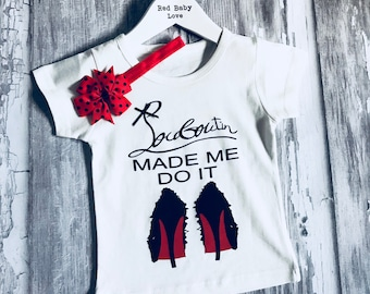 Red Sole Baby Toddler Tshirt - Like Mummy's Louboutins but Designer Inspired! Louboutin Made Me Do It!