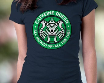 New Caffeine Queen Coffe Drinker's Funny T-Shirt Funny Starbucks Parody T-Shirt Mens and Ladies Womens T-Shirt Unisex Adult Sizes