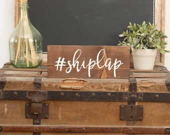 Hashtag shiplap sign Shiplap sign Wood shiplap sign Wooden shiplap sign Rustic shiplap sign  I love shiplap sign Fixer Upper shiplap