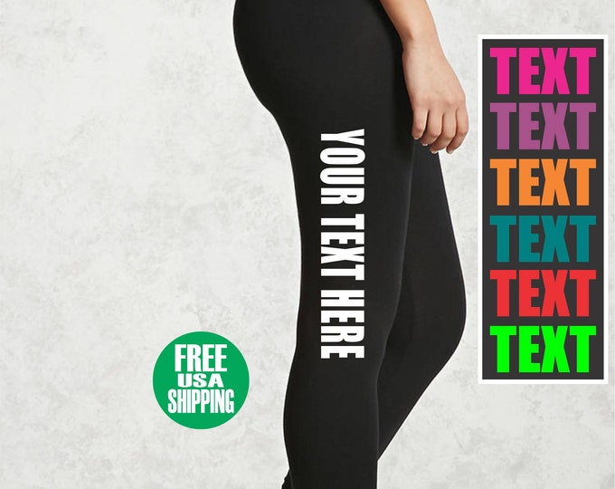 CUSTOM LEGGINGS Black Pants Workout Yoga Gym Side Leg Your Text Here Personalized Customized Printed Sexy Funny Booty Squat Girl Wife Gift
