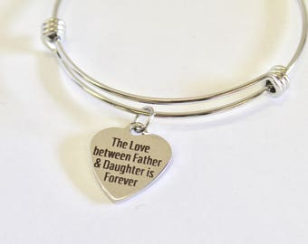 The Love Between Father and Daughter Is Forever Expanding Bangle Charm Bracelet, Gift for Daughter, Daugter Wedding Gift, Daddy's Girl Gift