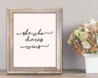 She who dares wins printable quote