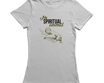 My spiritual animal Quote Sloth Sketch Underneath Women's T-shirt