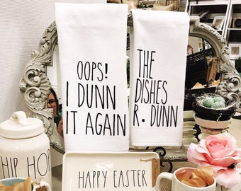 I Dunn it again/I think we're Dunn here/Kitchen towels/housewarming gift/mother's day gift/bridal shower gift/funny kitchen towels