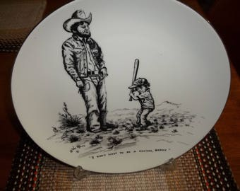 1979 William Rains (i dont want to be a cowboy daddy) plate--Signed