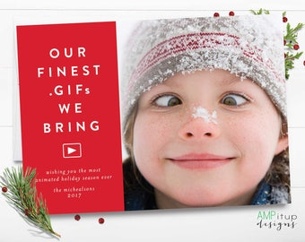 Our Finest GIFs We Bring - Funny Christmas Card - Offbeat Christmas - Christmas Humor - Photo Christmas Card - Funny Holiday Card -Printable
