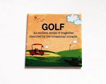 Golf Magnet, Golf Humor, Fridge magnet, Kitchen Magnet, Magnet, Stocking Stuffer, Gift for Golfer, Golf Tournament prize, golfing (6169)