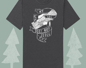 log lady apparel, my log does not judge mens twin peaks themed tee