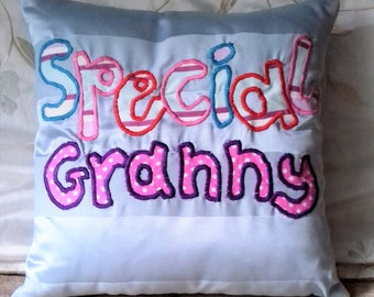 Granny gift/ grandparent gift/ mom gift/ mum present scatter cushion. Appliqued 'Special Granny' . For birthday, thinking of you,get well...