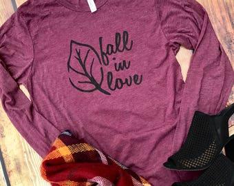 Fall Shirt / Fall Tshirt / Long Sleeve Tee / Fall / Fall Fashion / Bella Canvas / Autumn Shirt / Fall in Love / Burgundy / Maroon / Autumn