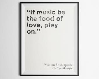 """Minimalist Literary Quote Poster William Shakespeare """"If music be the food of love, play on."""" Print"""