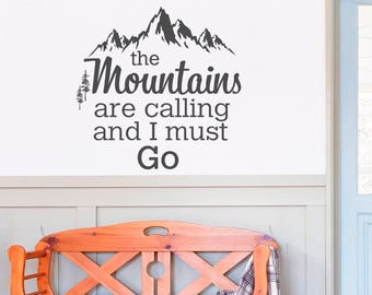 The Mountains Are Calling And I Must Go Wall Decal Quote by FabWallDecals - John Muir Quotes Wall Decals Forest Rustic Wanderlust Decor Q259