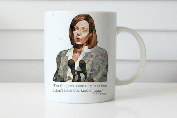 WEST WING MUG im the press secretary boo boo cj cregg mug west wing mug gifts for her gifts for him coffee mug cj cregg allison janney