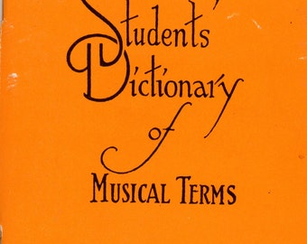"""1954 Reference book """"Student's Dictionary of Musical Terms"""
