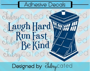 Adhesive Vinyl Decal 12th Doctor Final Words with Tardis