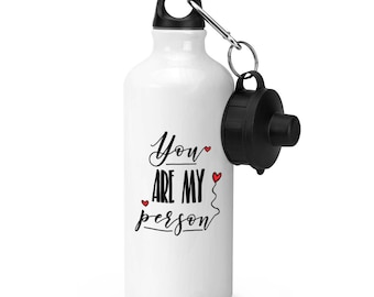 You Are My Person Sports Bottle