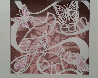Dream big little girl- handcut paper art, ideal baby gift/nursery decoration