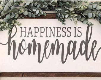 "Happiness is homemade sign | 25"" x 10.5"""