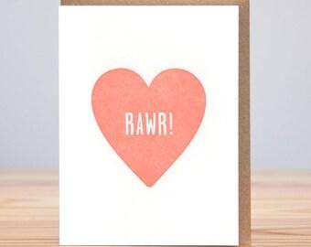 Rawr! Heart // Letterpress