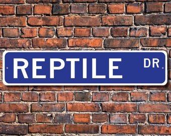 Reptile, Reptile Gift, Reptile Sign, Reptile decor, Reptile lover, snake and lizard lover, turtle, Custom Street Sign,Quality Metal Sign