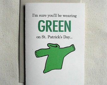 St. Patricks Day Card Funny I'm Sure You'll be Wearing Green
