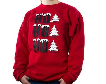 Christmas Sweatshirt, Ho! Ho! Ho!, Christmas Shirts, Funny Christmas Shirts, Funny Christmas Sweater, Ugly Christmas Sweater, Ugly Sweater