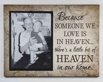 BEREAVEMENT clip frame, Because someone we love is in heaven, sympathy photo sign, Tan Picture Frame, grandparent, Memories, Mindy's Gazebo