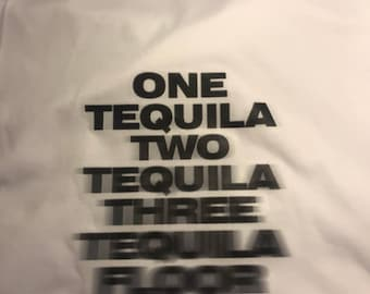 One Tequila Two