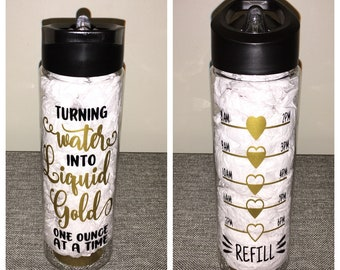 Turning Water Into Liquid Gold One Ounce At A Time Water Bottle