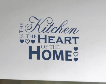 Kitchen Wall Decal - The Kitchen is the Heart of the Home
