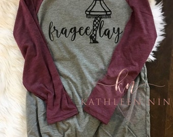 Frageelay Shirt - A Christmas Story Shirt - Fragile Shirt - Men's Christmas Shirt - Women's Christmas Shirt - Leg Lamp Shirt