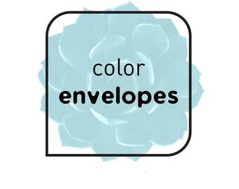 UPGRADE to colored envelopes • INVITE {or} RSVP Envelopes