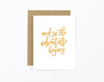 congratulations card, engagement card, wedding card, graduation card, going away card, And so the adventure begins folded card