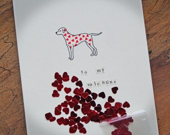 Valentine's Card - Dalmatian Dog Drawing with Red Hearts Spots and Sachet of Red Hearts Sequin Confetti - MADE TO ORDER