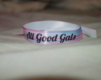All Good Gals Wristbands