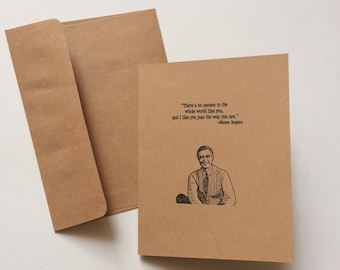 """Mister Rogers- """"I Like You Just The Way You Are."""" - Greeting Card"""