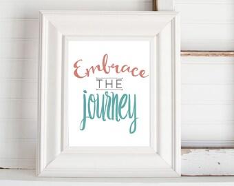 Embrace the Journey Digital Print