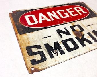 Danger No Smoking Porcelain Metal Vintage Sign