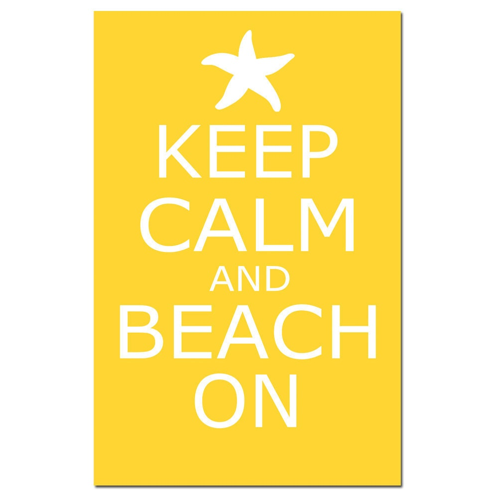 Keep Calm and Beach On 13x19 Large Poster Size Print