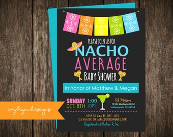 Nacho Average Baby Shower Invitation | Fiesta Theme Shower | Cinco de Mayo Party | Maracas, Sombraro & Margarita | Printable file.