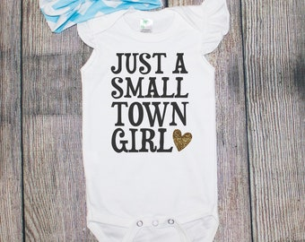Just a Small Town Girl One Piece/Toddler Tee