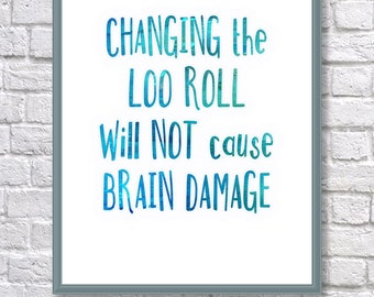 Bathroom Print, Changing the Loo Roll Quote, Watercolour Typography, Watercolour Print, Printable Quote, Instant Download, Digital Print