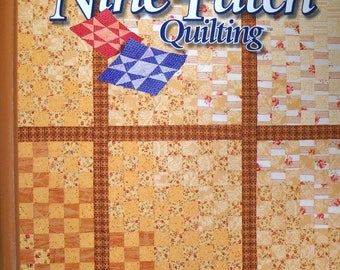 Easy Nine-Patch Quilting Book, by House of White Birches, Quilt Patterns