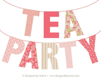 """Tea Party Banner Printable Decoration: Shabby Chic Design in Pink -- 8 Large Letters Spell """"TEA PARTY"""" -- Birthday, Valentines, Shower"""