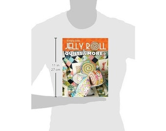 Jelly Roll Quilts And More By Kimberly Einmo