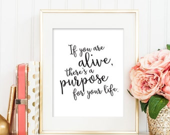 Christian PRINTABLE ART, Purpose of Life Art Print, Home Decor Print, Christian Printable, Home Decor Art, Christian Inspirational Art 144