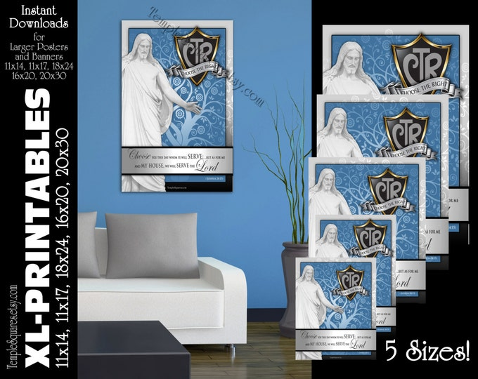 XL-Large Printable Posters, CTR Choose The Right Shield Christ Primary Theme Scripture Joshua 24:15 LDS Art 5 instant download files