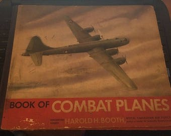 Book of Combat Planes By Harold H Booth 1944 Hardcover